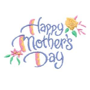 Happy Mothers Day Embroidery Designs:EZ2319